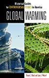 Global Warming, Brian C. Black and Gary J. Weisel, 0313345228