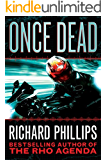 Once Dead (The Rho Agenda Inception Book 1) (English Edition)