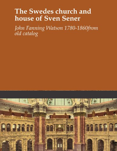 The Swedes church and house of Sven Sener