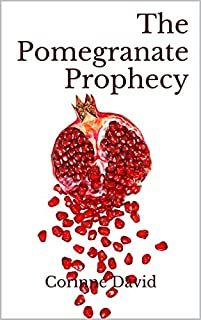 The Pomegranate Prophecy by Corinne David ebook deal