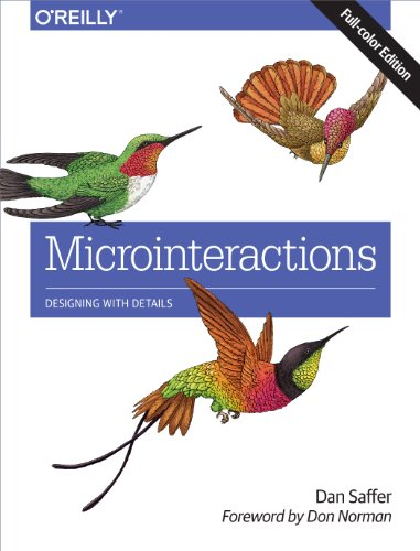 Download Microinteractions: Full Color Edition: Designing with Details Pdf