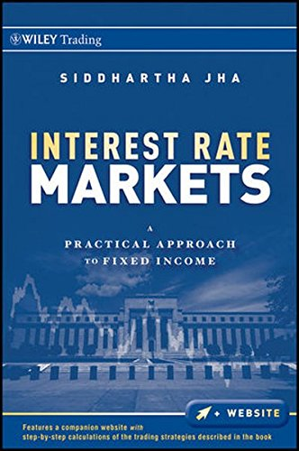 Interest Rate Markets: A Practical Approach to Fixed Income by Wiley