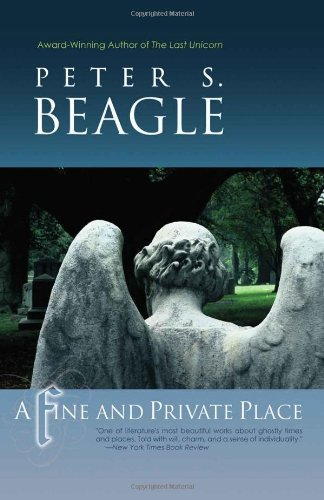 A Fine & Private Place by Peter S Beagle (2007-05-28)