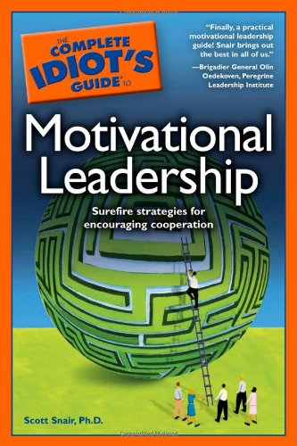 Download The Complete Idiot's Guide to Motivational Leadership pdf