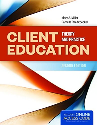 Client Education: Theory and Practice by Jones & Bartlett Learning