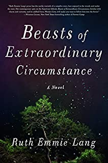 Book Cover: Beasts of Extraordinary Circumstance: A Novel