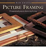 img - for BY Kanduth, Rian ( Author ) [{ New Crafts: Picture Framing: 20 Inspirational Projects Shown Step by Step (New Crafts) By Kanduth, Rian ( Author ) Dec - 07- 2014 ( Hardcover ) } ] book / textbook / text book