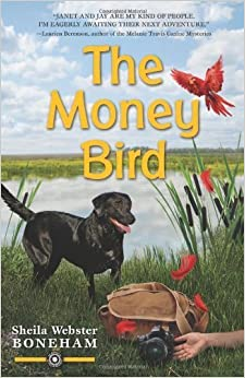 Book The Money Bird (An Animals in Focus Mystery) by Boneham, Sheila Webster (September 8, 2013)