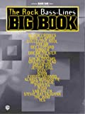 The Rock Bass-Lines Big Book: Authentic Bass TAB (Guitar Big Book Series)