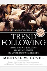 Trend Following: How Great Traders Make Millions in Up or Down Markets Paperback