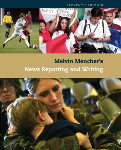 News reporting and writing melvin mencher