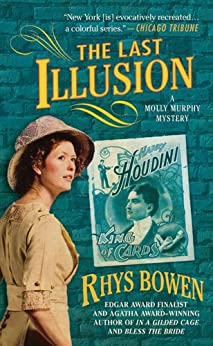 The Last Illusion (Molly Murphy Mysteries Book 9) by [Bowen, Rhys]