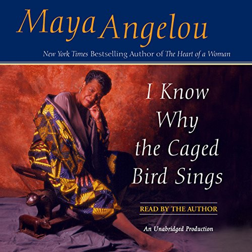 I Know Why the Caged Bird Sings by Random House Audio