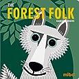 The Forest Folk (Mibo® Board Books)