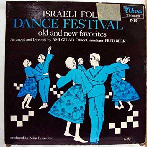 Folk Israeli Dancing - AMI GILAD ISRAELI FOLK DANCE FESTIVAL vinyl record