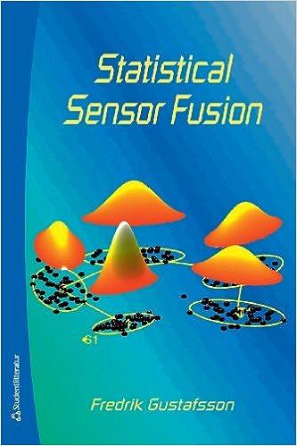 Statistical Sensor Fusion: Fredrik Gustafsson: 9789144077321