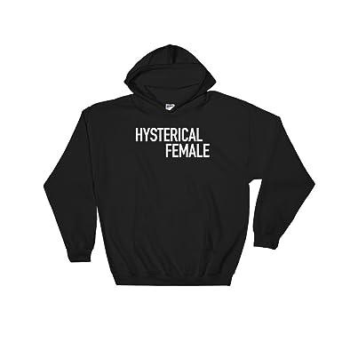 b8fe45578 Get Thread Unisex Hoodie Hysterical Female - Novelty Quote Hooded Sweatshirt