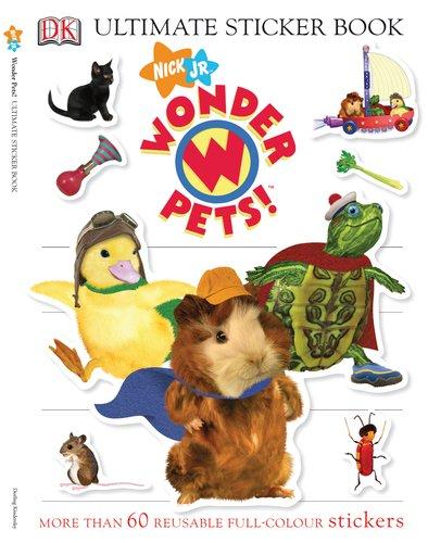 (Ultimate Sticker Book: Wonder Pets! (Ultimate Sticker Books) )