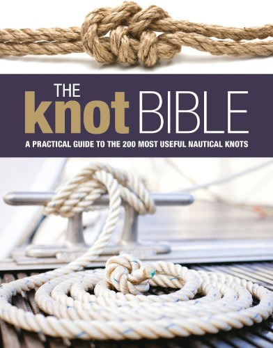 The Knot Bible: The Complete Guide to Knots and Their Uses (Sailing) by [Adlard Coles]