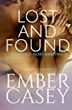 Lost and Found: A Cunningham Family Novel (Her Wicked Heart #2)