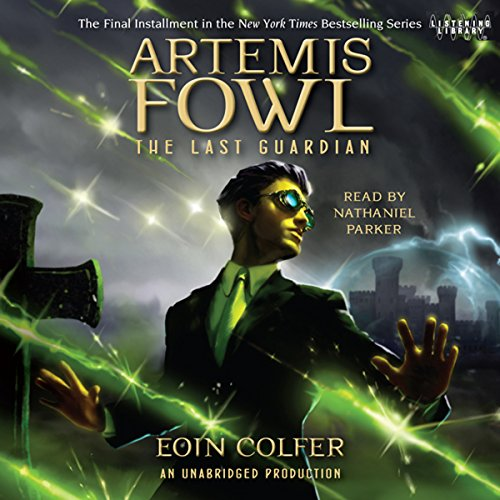 The Last Guardian: Artemis Fowl, Book 8