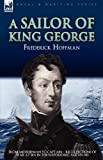 A Sailor of King George, Frederick Hoffman, 1846777283