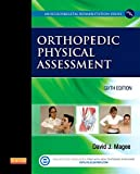 img - for Orthopedic Physical Assessment (Musculoskeletal Rehabilitation) book / textbook / text book