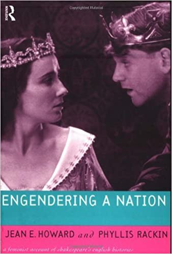 Engendering a Nation: A Feminist Account of Shakespeare's English Histories (Feminist Readings of Shakespeare) by Jean E. Howard (1997-05-25)