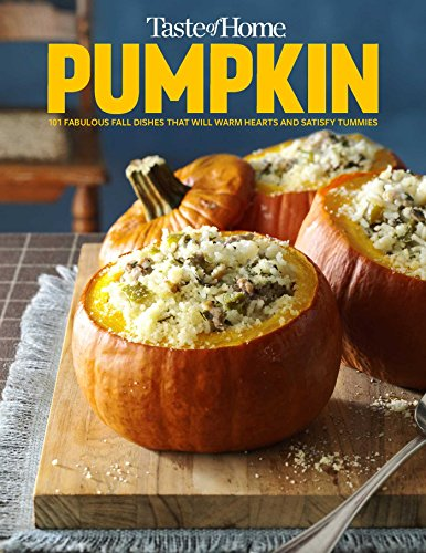 Taste of Home Pumpkin Mini Binder: 101 Delicious Dishes that Celebrate Fall's Favorite Flavor