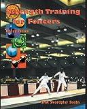 Strength Training for Fencers, Harry James, 0978902203