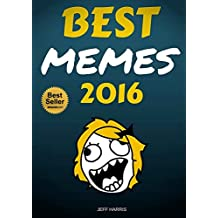 Memes : Best Memes 2016 (FREE BONUS) (memes for kids, memes free, memes boy, memes and jokes)