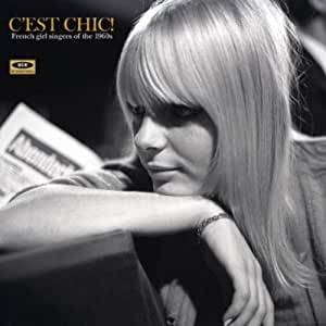 C'Est Chic: French Girl Singers of the 1960s (Vinyl) [Importado]