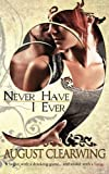 Never Have I Ever, August Clearwing, 1481841009