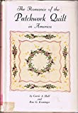 img - for The Romance of the Patchwork Quilt in America in Three Parts book / textbook / text book