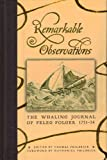 Remarkable Observations the Whaling Journal of Peleg Folger 1751-54