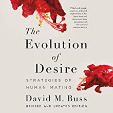 The Evolution of Desire Audiobook by David M. Buss Narrated by Greg Tremblay