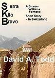 Sierra Kilo Bravo: A Sharon Williams Fonseca Story - In Switzerland