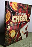 Christmas Cheer: Recipes and Party Ideas (Memories in the Making Series)
