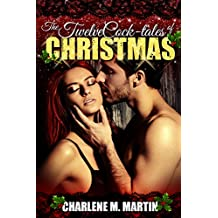 The Twelve Cock-tales of Christmas: A Whiskey Novella (Whiskey Collection Book 4)