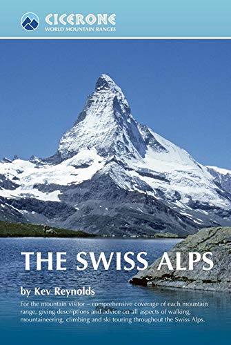 - The Swiss Alps (World Mountain Ranges)