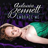 Embrace Me by Antonia Bennett