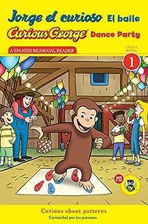 Jorge el curioso El baile/Curious George Dance Party (CGTV Reader) (Spanish