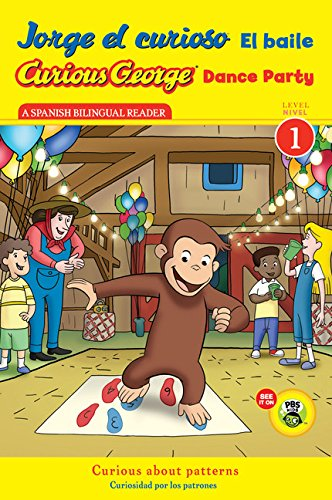 Jorge el curioso El baile/Curious George Dance Party (CGTV Reader) (Spanish and English Edition) [H. A. Rey] (Tapa Blanda)