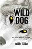 img - for Spirit of the Wild Dog: The World of Wolves, Coyotes, Foxes, Jackals and Dingoes book / textbook / text book