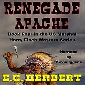 Renegade Apache Audiobook