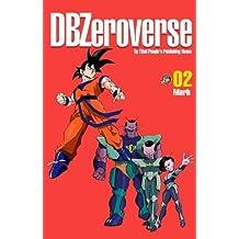 DBZeroverse Volume 2 (Dragon Ball Zeroverse)