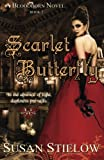 Scarlet Butterfly (Bloodborn Series) (Volume 2)