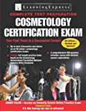 Cosmetology Certification Exam, LearningExpress Staff, 1576856984
