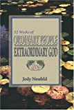 img - for 52 Weeks of Ordinary People: Extraordinary God book / textbook / text book