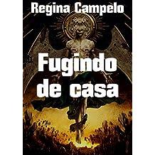 Fugindo de casa (Portuguese Edition)